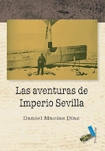 LAS AVENTURAS DE IMPERIO SEVILLA, Editorial Baile del Sol, Tenerife, 2007