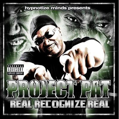 [专辑下载]Project Pat - Real Recognize Real-2009 - chanel115 - 欧美音乐下载.....