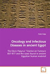 Oncology and Infectious Diseases in ancient Egypt: The Ebers Papyrus: Treatise on Tumours 857-877