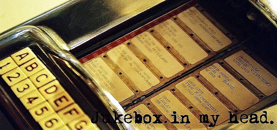 Jukebox in my head.