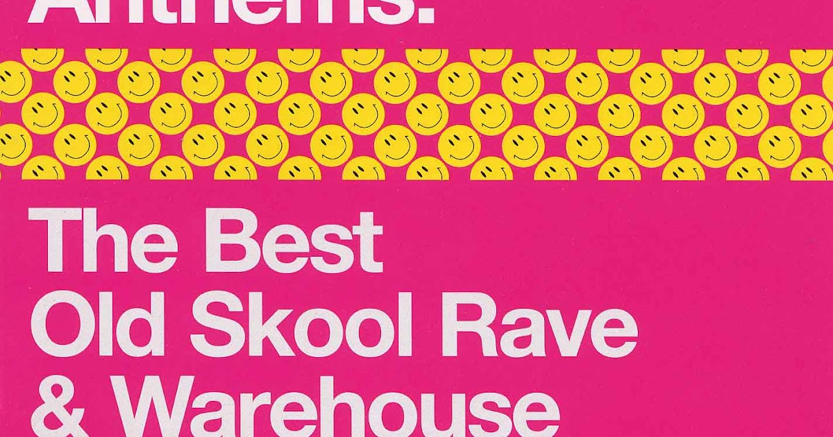 Turn on tune in drop out rave anthems the best old for Old skool house classics list