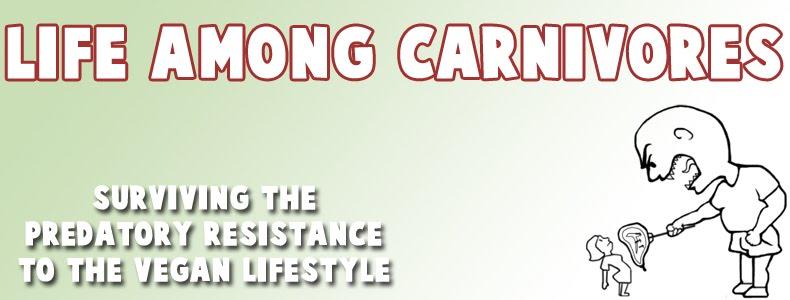Life Among Carnivores