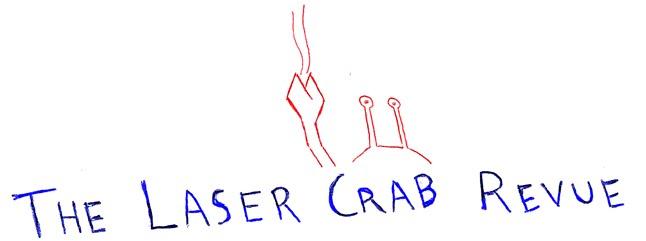 Laser Crab Revue