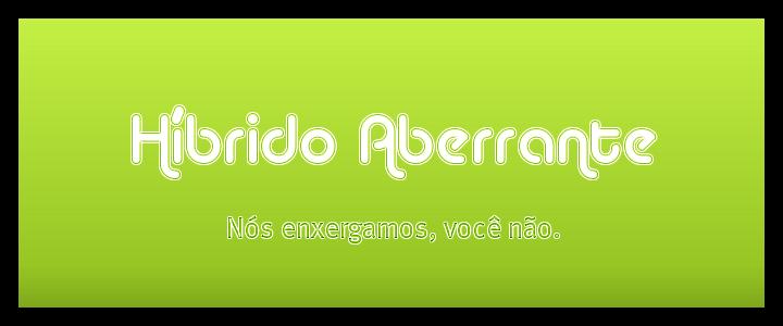 Híbrido Aberrante