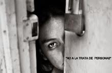 """""""No a la trata de personas"""""""