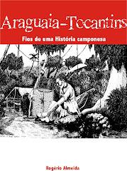Araguaia-Tocantins: fios de uma História Camponesa