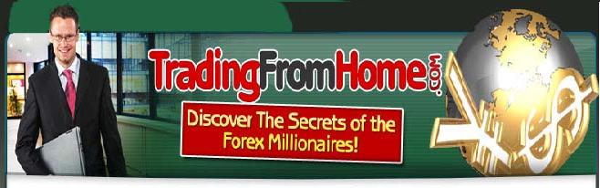 Trading From Home - Forex Robot