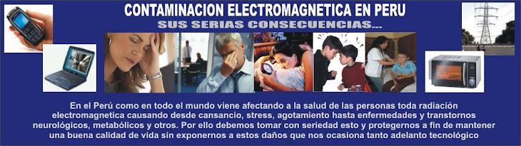 CONTAMINACION ELECTROMAGNETICA EN PERU