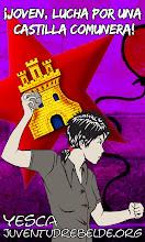 ¡Joven, lucha por una Castilla Comunera!