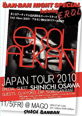 GAN-BAN NIGHT SPECIAL EROL ALKAN JAPAN TOUR