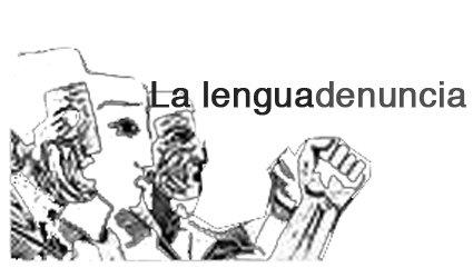 La Lengua Denuncia