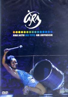 Ara Ketu - Ao Vivo Em Salvador [ÁUDIO-DVD]