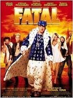 Fatal, le film