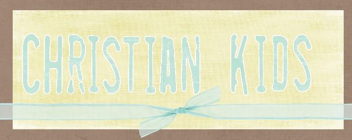 Christian Kiddos