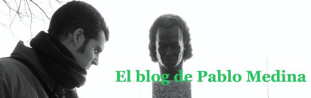 El blog de Pablo Medina