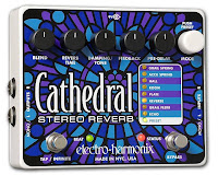 eh cathedral More Electro Harmonix pedals coming in shortly!