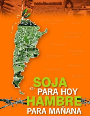 SOJA HOY = HAMBRE MAÑANA