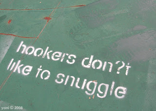 hookers don?t like to snuggle