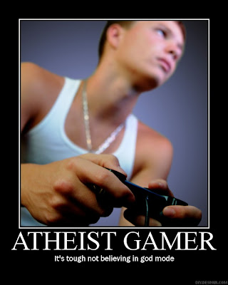Atheist Gamer Demotivational Poster