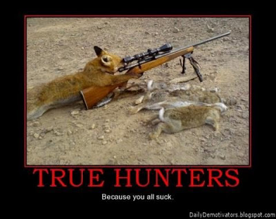 True Hunters Demotivational Poster