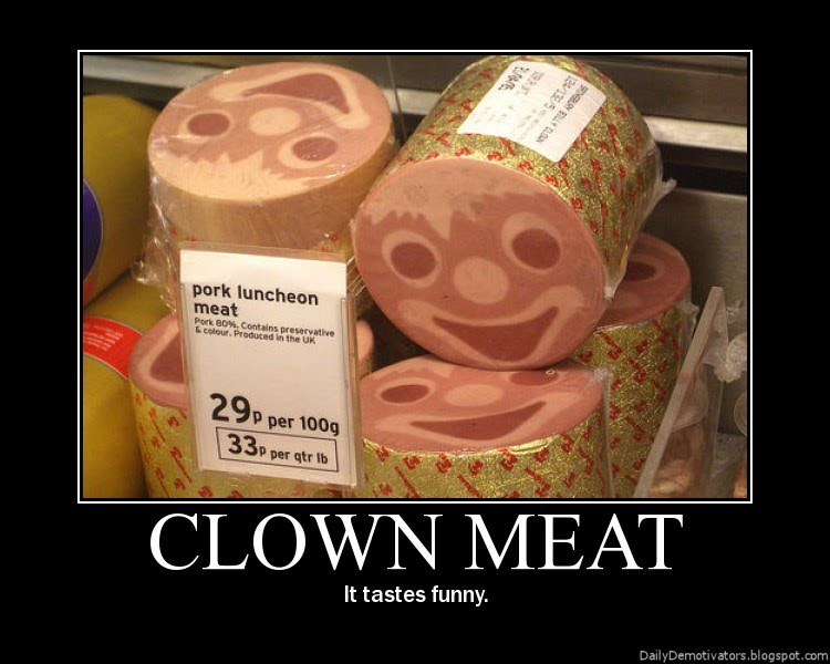 Clown meat demotivational poster