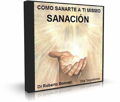 SANATE A TI MISMO, Dr. Roberto Bonomi