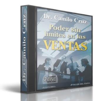 PODER SIN LIMITES EN LAS VENTAS, Camilo Cruz [ AudioLibro ] – Cómo convertirse en un profesional de las ventas y triplicar su productividad.