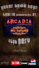 concert No Sound şi Arcadia la NERV
