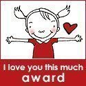 Este blog tiene 3  premios  I love you this much award.