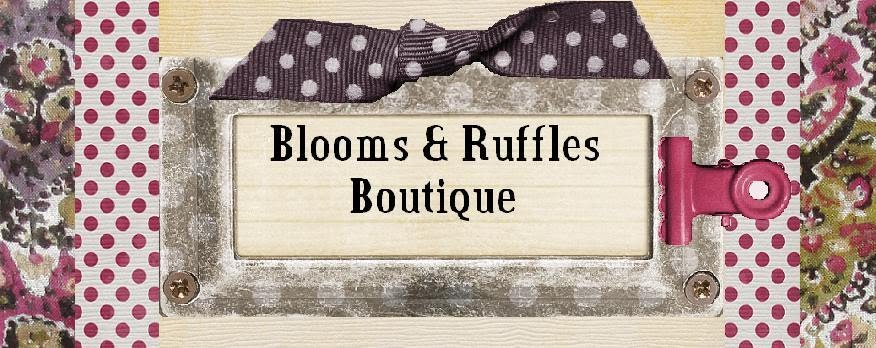 Blooms and Ruffles Boutique