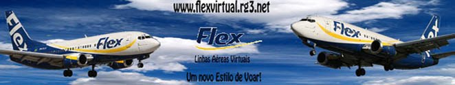 ...:: Flex Linhas Aéreas Virtuais ::...