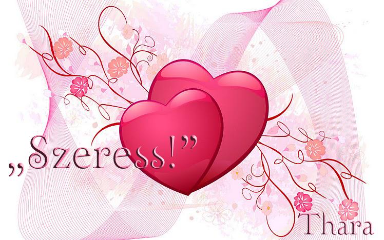 """""""Szeress!"""""""