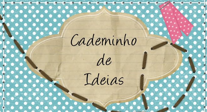 Caderninho de Ideias