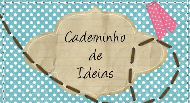 Caderninho de Ideias