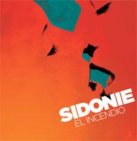 Sidonie - El incendio