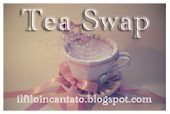 Eh sì... ancora tea swap!!!