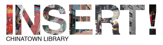 INSERT: Chinatown Library