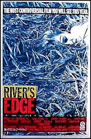 Deadgirl is intense and disgusting. River's Edge is creepy and sad.