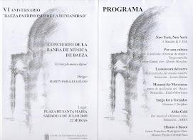 """CONCIERTO VI ANIVERSARIO """"BAEZA PATRIMONIO DE LA HUMANIDAD"""" 2009 - BANDA DE MÚSICA DE BAEZA"""