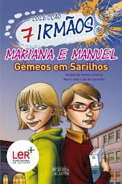 7 Irmãos - Mariana e Manuel, Gémeos em Sarilhos
