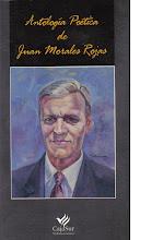 ANTOLOGIA POETICA DE JUAN MORALES ROJAS - 1997