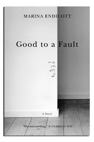 good to a fault by marina Good to a fault by marina endicott - a book review by rachel jones.