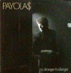 Payola$ - No Stranger to Danger