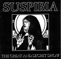 Suspiria - The Great and Secret Show