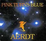 Pink Turns Blue - Aerdt