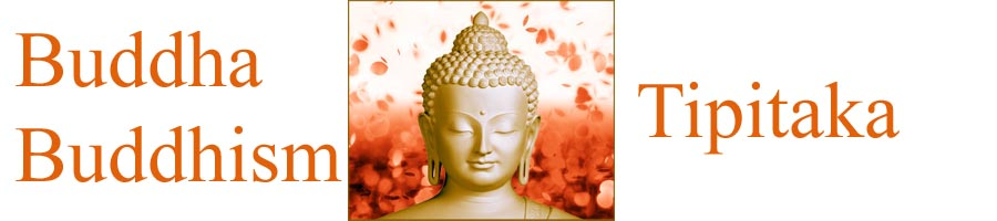 Buddhist, Buddhism and Tipitaka