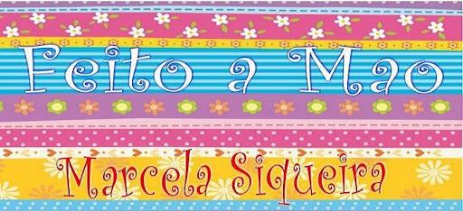 Feito à mão - Marcela Siqueira