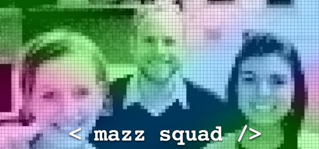 Mazz Squad