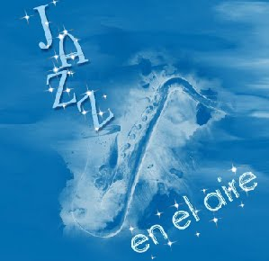"Los domingos escucha ""Jazz en el aire"""