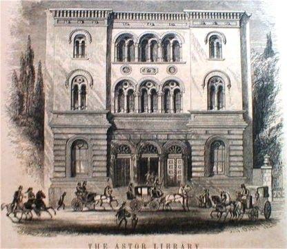 Daytonian In Manhattan The 1854 Astor Library